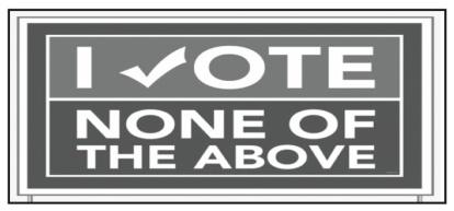 I Vote None of the Above